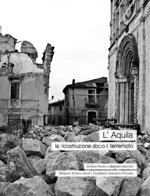 Scrivania Porta Pc Valentini.L Aquila La Ricostruzione Dopo Il Terremoto By L Aquila La