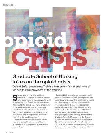 Page 26 of Graduate School of Nursing takes on the opioid crisis