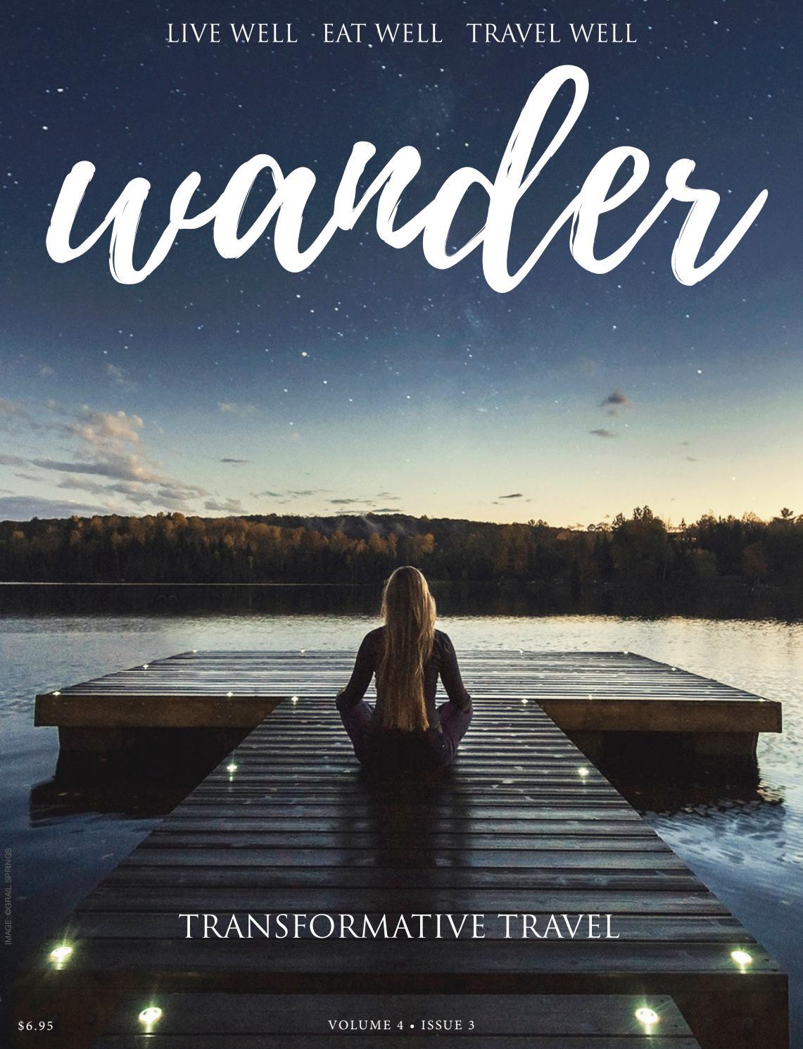 Wander Wellness Travel Magazine Fall 2018 by Wander Magazine - issuu
