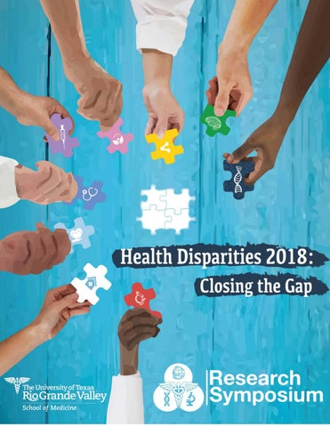 Health Disparities 2018: Closing the Gap by UTRGV - issuu