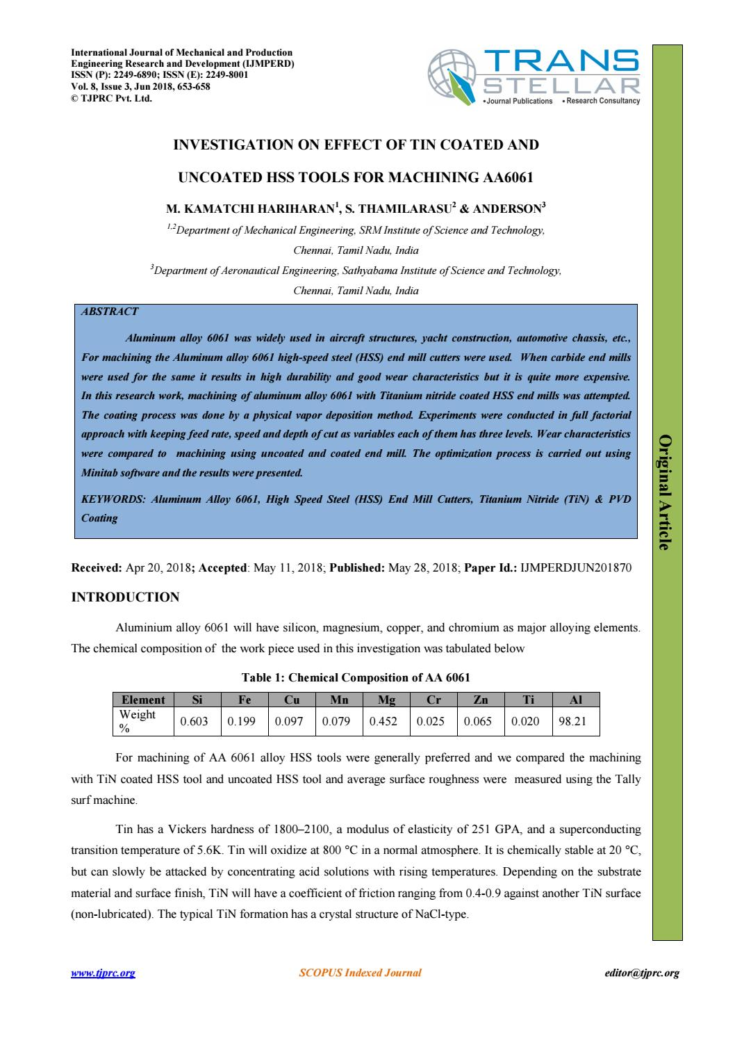 INVESTIGATION ON EFFECT OF TIN COATED AND UNCOATED HSS TOOLS