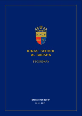 Kings' School Al Barsha Secondary Parent Handbook by Kings