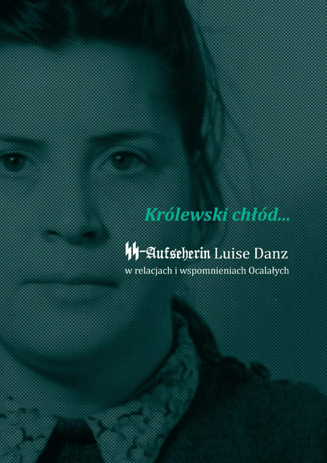 6e20836107aaca SS-Aufseherin Luise Danz by Joanna Czopowicz - issuu