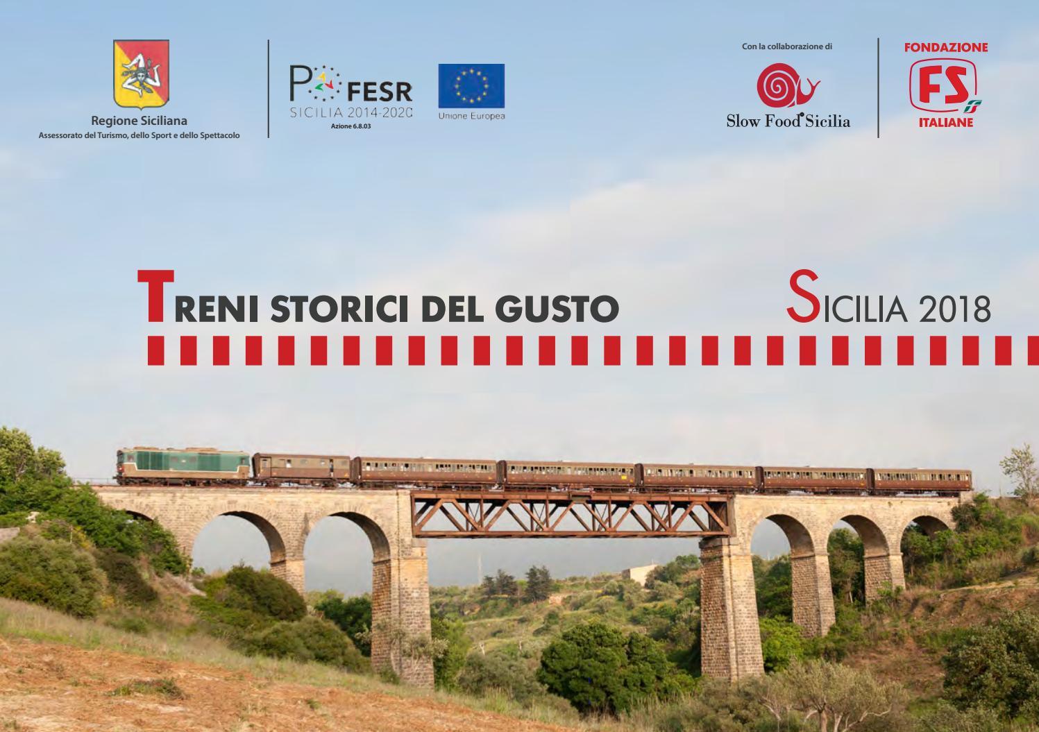 Calendario Treni Storici 2020.Treni Storici Del Gusto Sicilia 2018 By Fondazione Fs Issuu