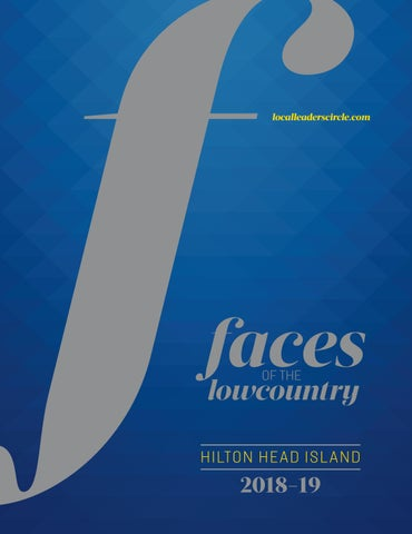 Faces Of The Hilton Head Island By Hilton Head Monthly Issuu