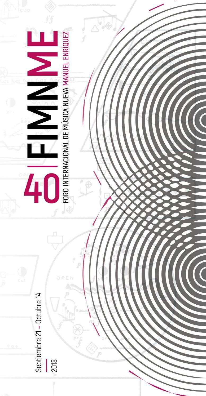 40 FIMNME 2018 by Coordinación Nacional de Música y Ópera - issuu