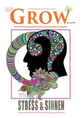 Tema  Stress   Sinnen --- Läs GROW magazine gratis på nätet - Ladda ner för  en kostnad. 8792840f86a99