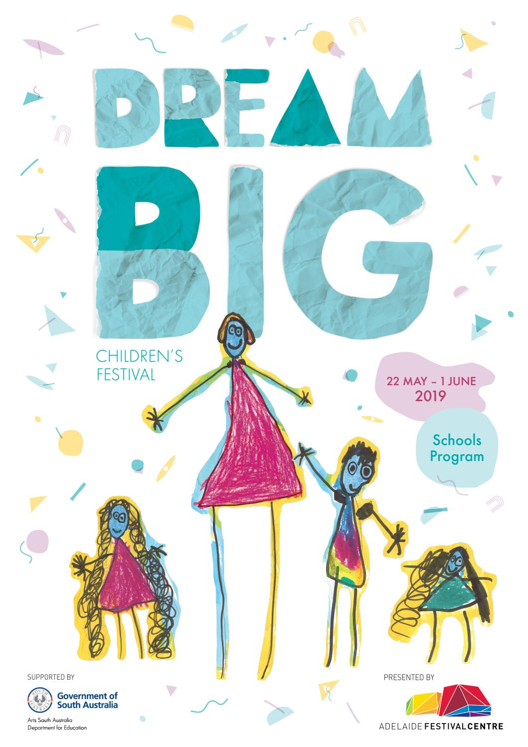 DreamBIG Children's Festival 2019 schools brochure by Adelaide
