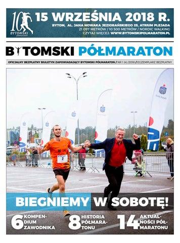 Bytomski Półmaraton Nr 1 4 2018 By Bytomski Półmaraton Biuletyn