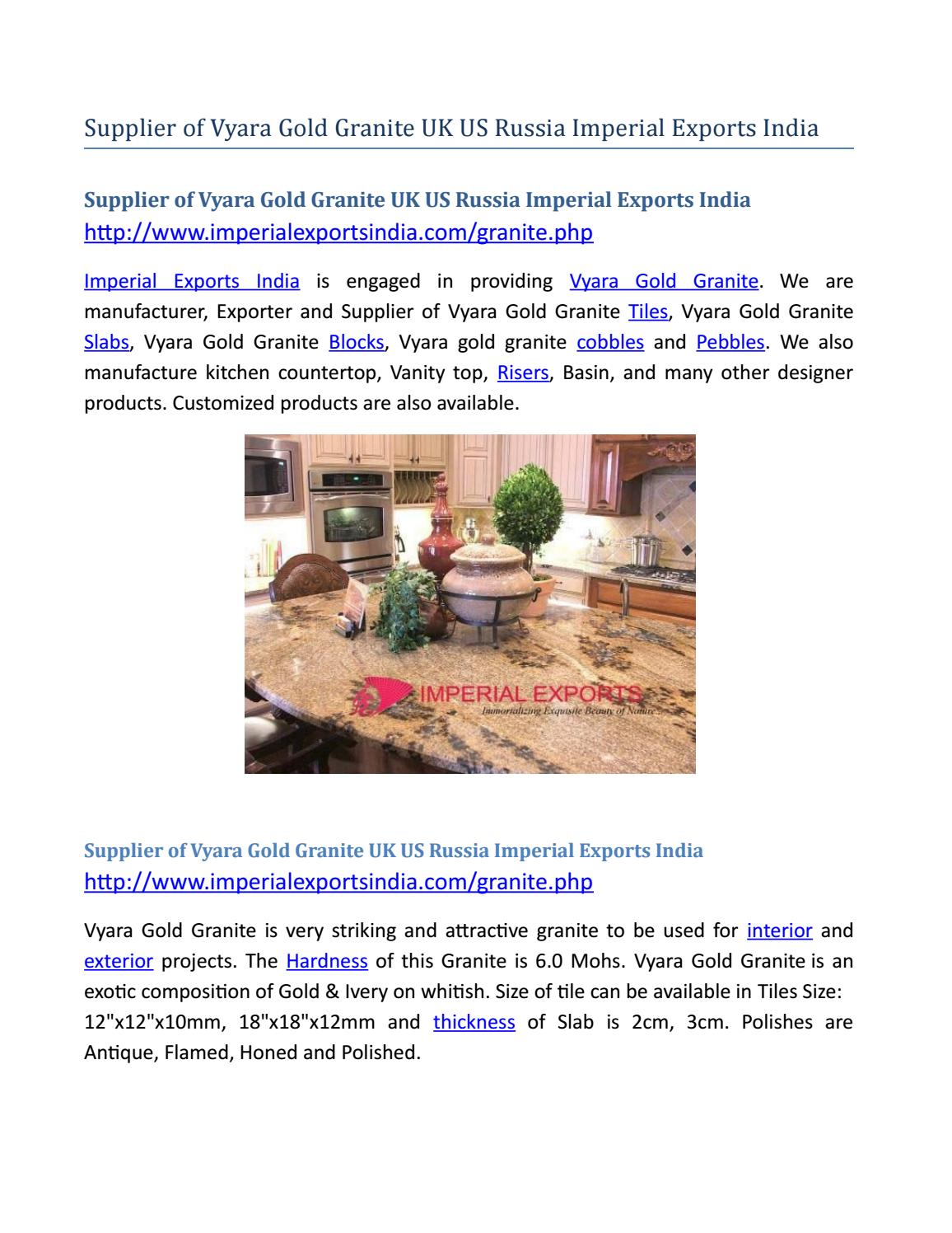 Supplier of Vyara Gold Granite UK US Russia Imperial Exports
