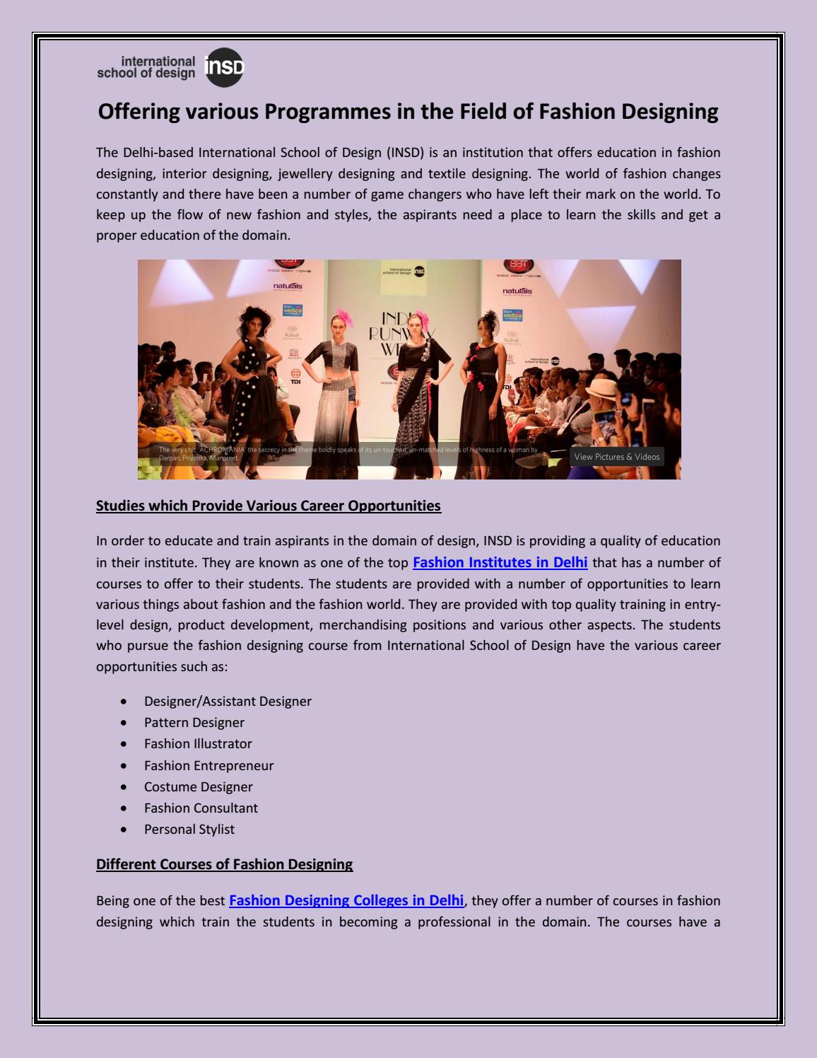 Offering Various Programmes In The Field Of Fashion Designing By Insd Paschim Vihar Issuu