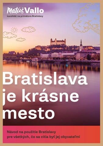 eacea8a5b79a Bratislava je krásne mesto - Matúš Vallo by teamvallo2018 - issuu