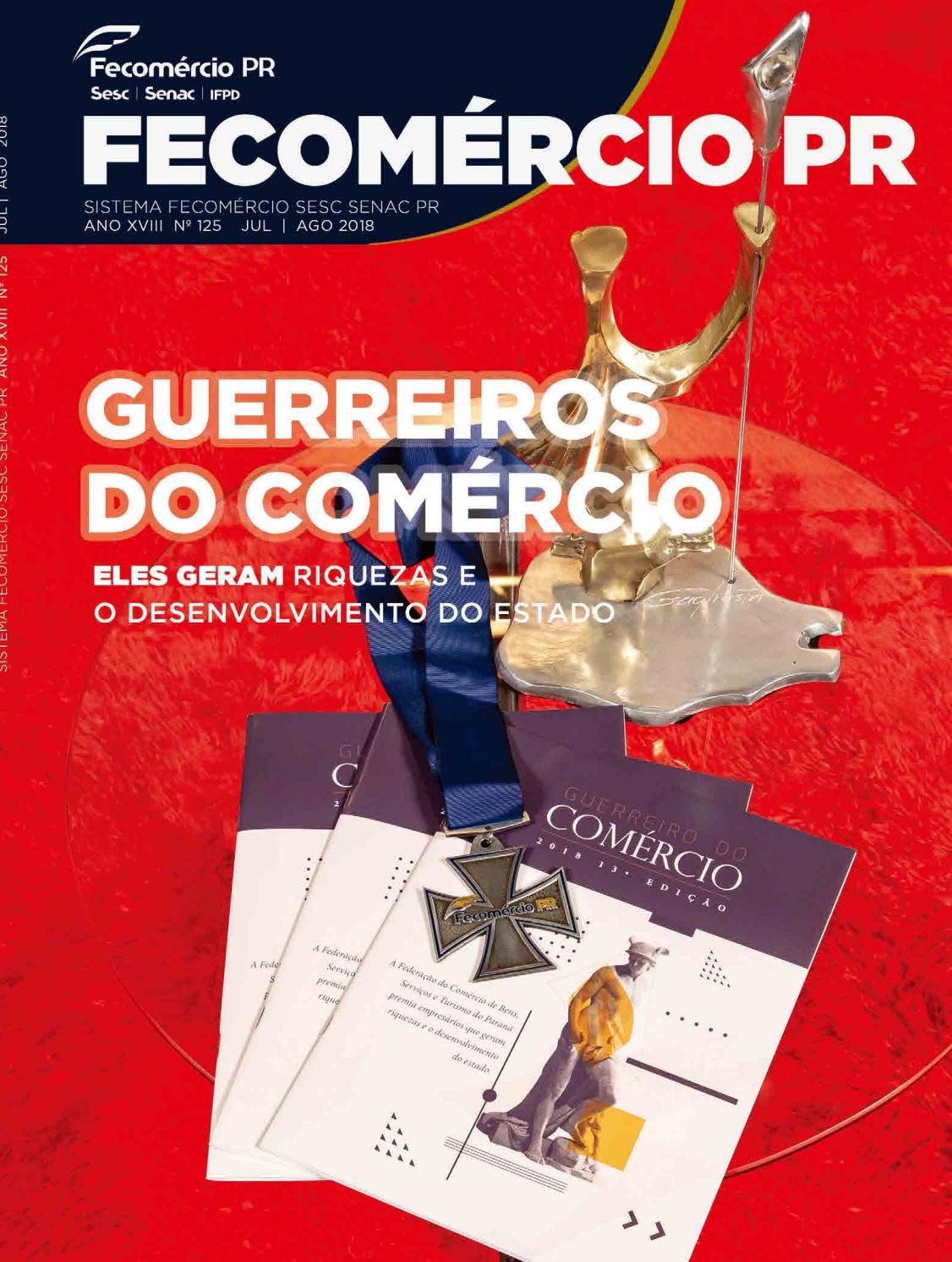 2067b0ff4 Revista Fecomércio PR - nº 125 by Federação do Comércio de Bens, Serviços e  Turismo do Paraná - issuu