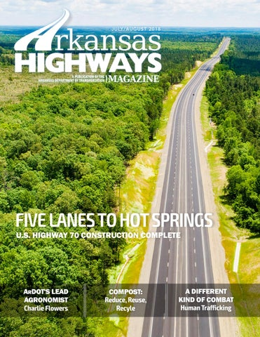 Arkansas Highways - July/August 2018 by Arkansas Department