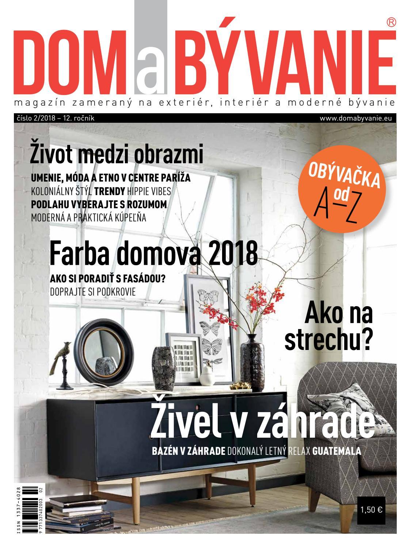 64050e5e1c Dom a Bývanie 2 2018 by Dom a Bývanie - issuu