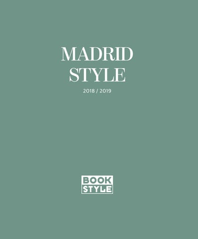 Madrid Style 2018 2019 By Bookstyleissuu2 Issuu