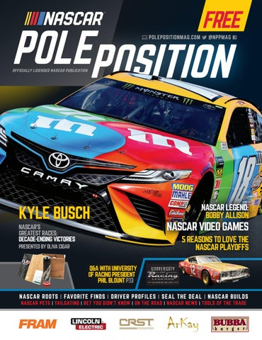 Nascar Pole Position 2018 Oct Nov By A E Engine Issuu