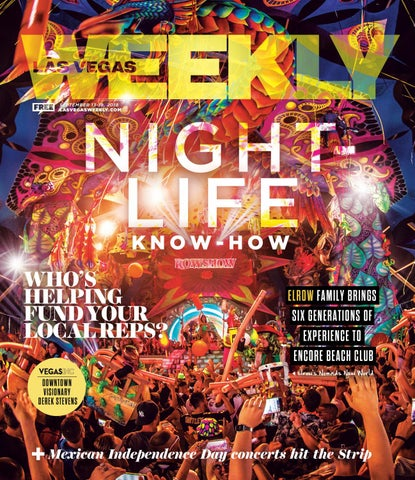 2018-09-13 - Las Vegas Weekly by Greenspun Media Group - issuu