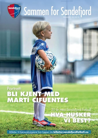 78f05a05 SF Sammen for Sandefjord 2-2018 by BK.no - issuu