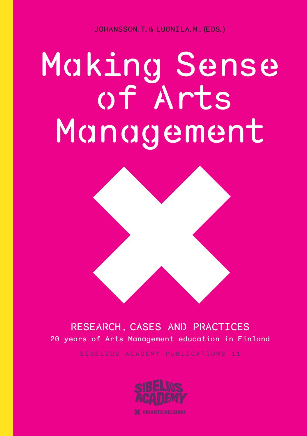 making sense of arts management research cases and practices by rh issuu com