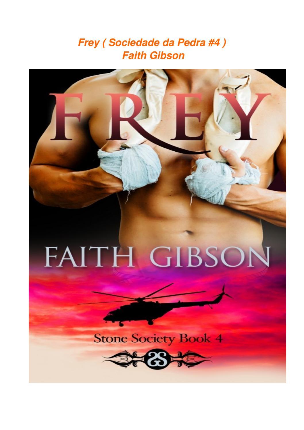 f19f00534 Faith Gibson - Frey ( Stone Society  4 ) Sociedade de Pedra by Livros    Chocolate - issuu