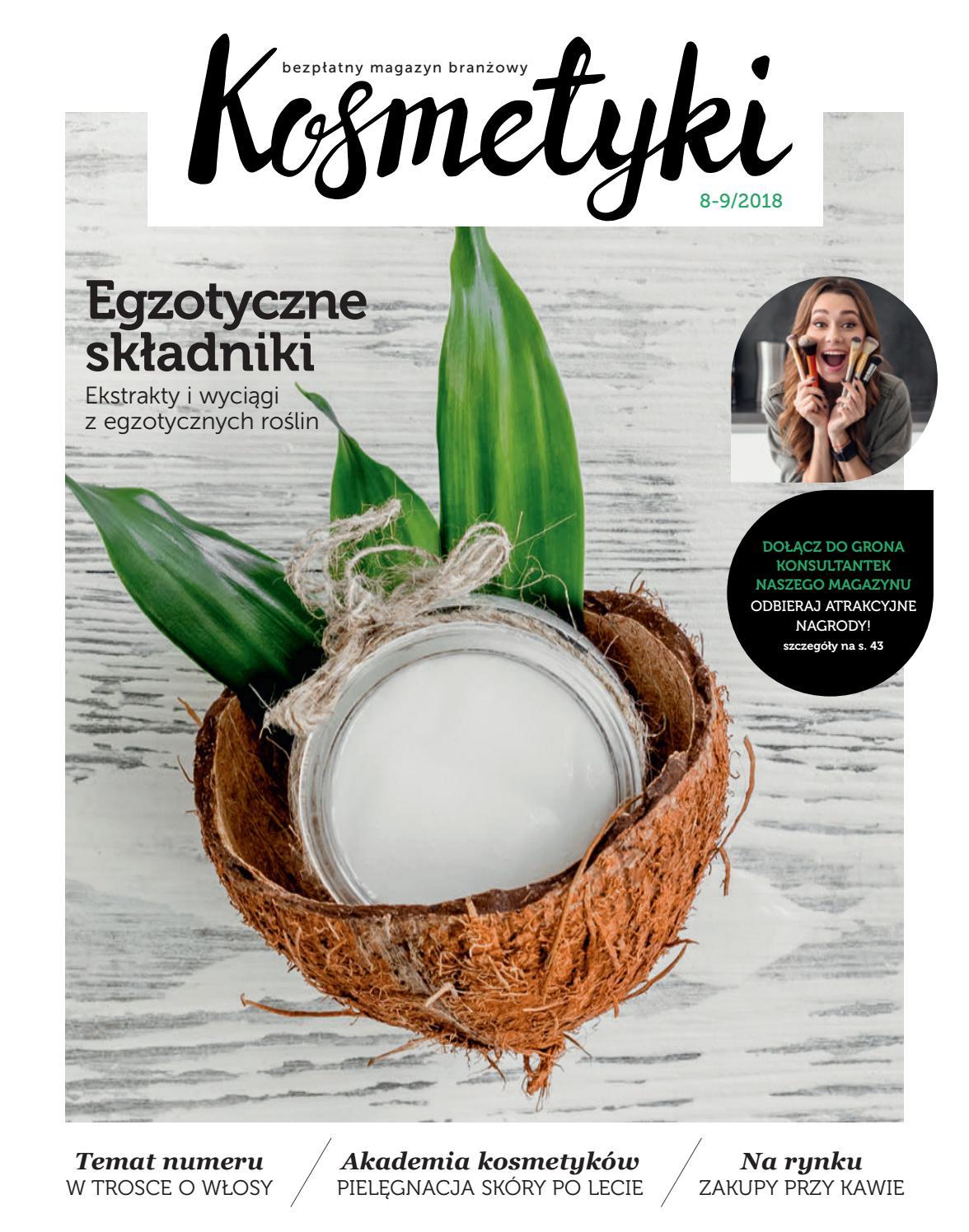 17d8a6b7e6cf1 Kosmetyki Sierpień-Wrzesień 2018 by Magazyn Kosmetyki - issuu