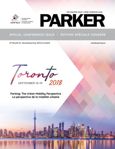 Parker 3 Quarter 2018 By Canadian Parking Association Issuu
