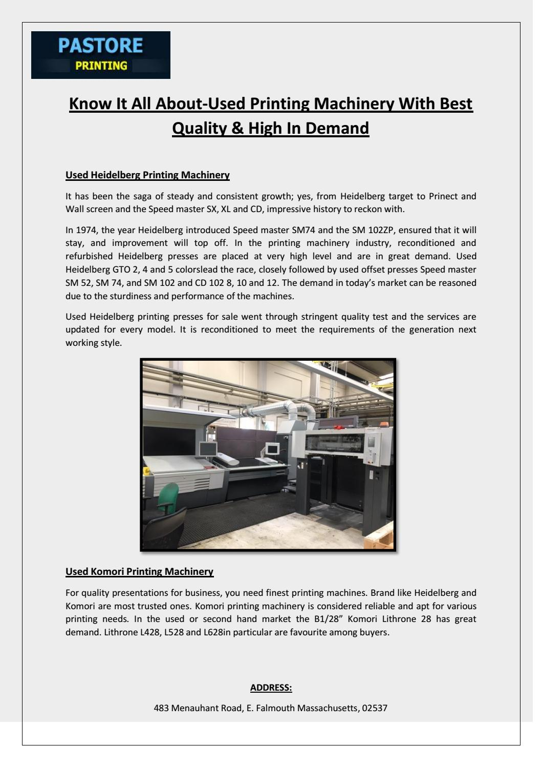 Know It All About-Used Printing Machinery With Best Quality & High