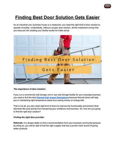 Finding Best Door Solution Gets Easier As An Unit Business House Or A Restaurant You Need The Right Kind Of To Operate Smoothly