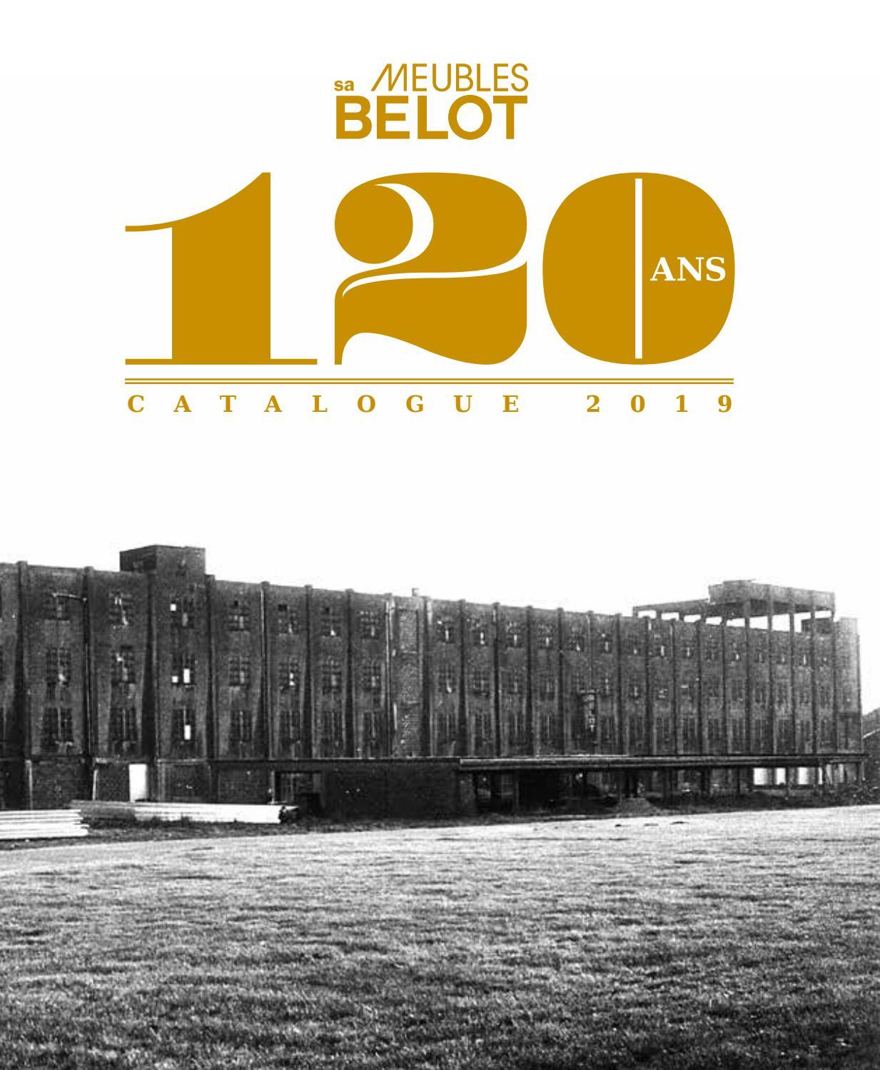 Meubles Belot Catalogue 2019 Special 120 Ans By Meubles Belot Sa Issuu