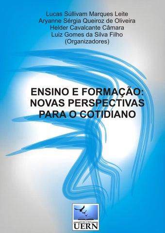 Lucas Súllivam Marques Leite Aryanne Sérgia Queiroz de Oliveira Helder  Cavalcante Câmara Luiz Gomes da Silva Filho (Organizadores) 689a37ccfcf