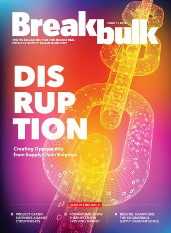 Breakbulk Magazine Issue 5 2018 By Breakbulk Events Media Issuu