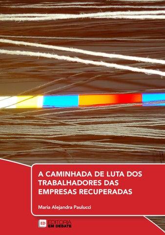 a4ade28b30d A CAMINHADA DE LUTA DOS TRABALHADORES DAS EMPRESAS RECUPERADAS Maria  Alejandra Paulucci