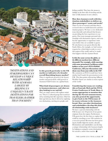 Page 19 of Azamara CEO Discusses Brand's Growth, Passionate Passengers and Partnership with Destinations and Stakeholders