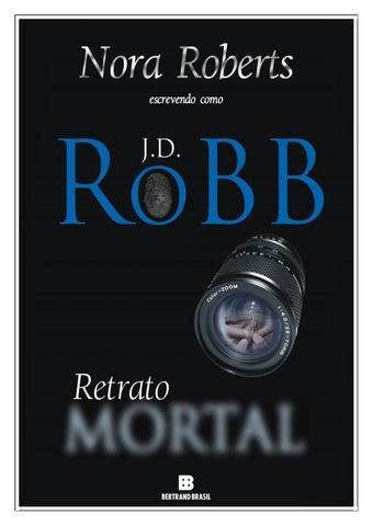 9a35ed9ab J. D. Robb SÉRIE MORTAL Nudez Mortal Glória Mortal Eternidade Mortal Êxtase  Mortal Cerimônia Mortal Vingança Mortal Natal Mortal Conspiração Mortal  Lealdade ...