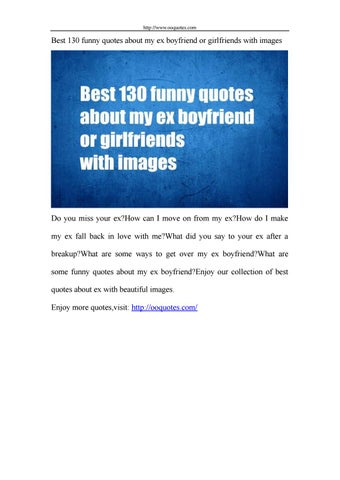 Best 130 funny quotes about my ex boyfriend or girlfriends