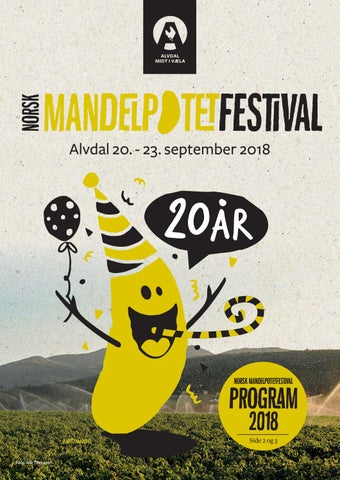 625f6d5f7 Norsk Mandelpotetfestival 2018 by DMT AS - issuu