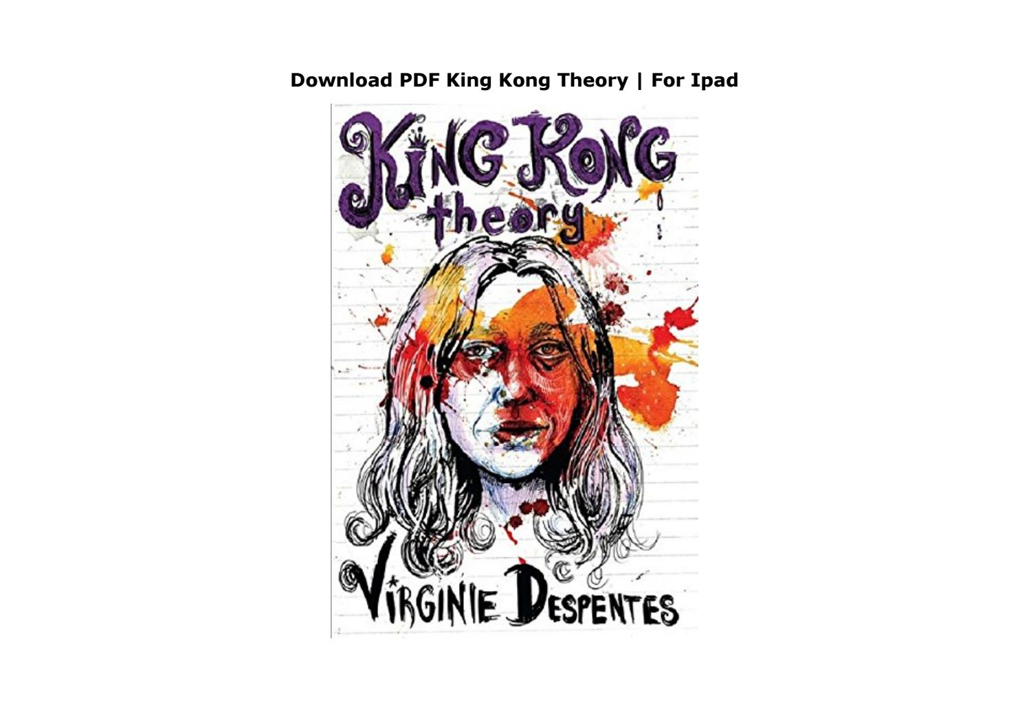 Download Pdf King Kong Theory For Ipad By Hubii Network2356 Issuu