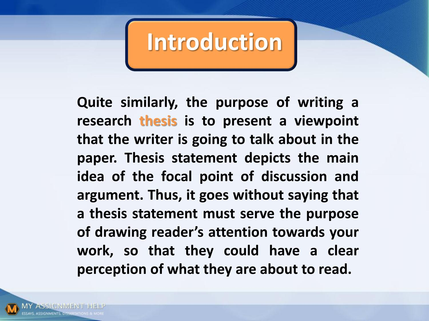 what is the main goal of a thesis statement