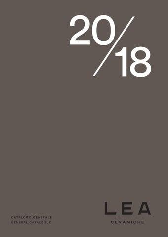 Listino Prezzi Lea Ceramiche.Lea General Catalogue 2018 By Arteco Issuu