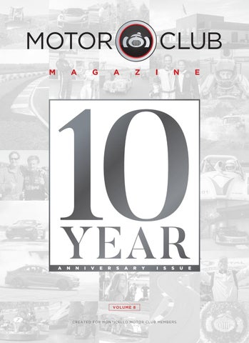 Motor Club Magazine - 10-Year Anniversary Double Issue by Monticello ... eba6b3a14af