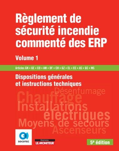 Reglement De Securite Incendie Commente Des Erp Volume 1 By