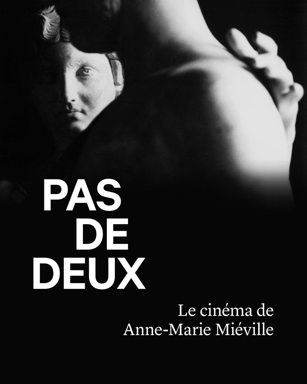 Pas De Deux Le Cinema De Anne Marie Mieville By Courtisane