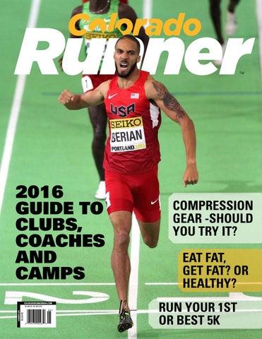 d505ef8d5a37 Colorado Runner - Issue 72  Summer 2016 by Colorado Runner - issuu