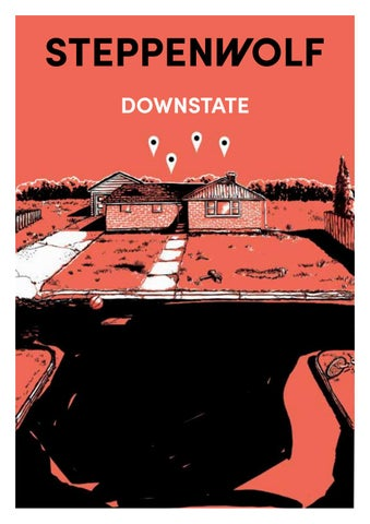 Downstate Program By Steppenwolf Theatre Company Issuu