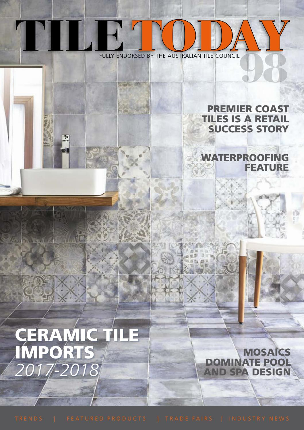Tile Today Issue 98 September 2018 By Elite Publishing Co Pty Ltd Issuu