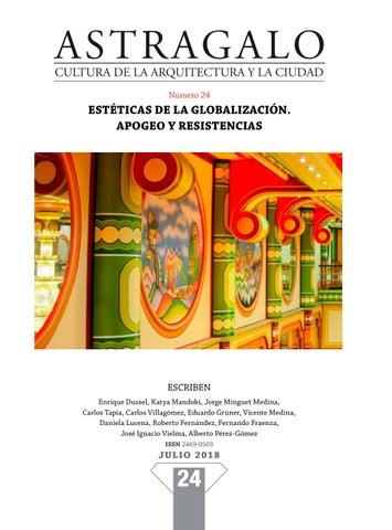 8fda8bd598d5c ASTRAGALO XXIV. Estética de la Globalización. Apogeo y resistencias ...