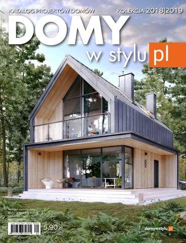 Projekty Domów Katalog Domy W Stylu 2412018 By Domy W