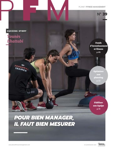 b4e02a26ef79 Planet Fitness Management  39 by Les Mills France - issuu