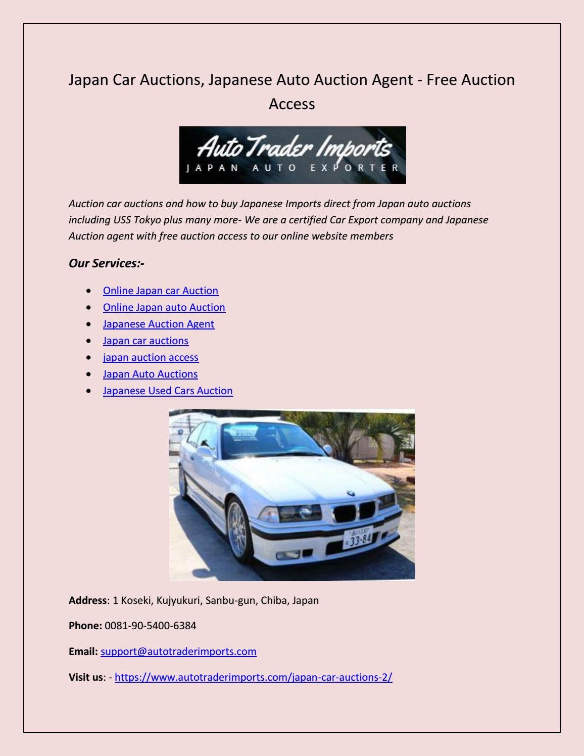Japan Car Auctions Japanese Auto Auction Agent Free Auction Access By Best Reviews Issuu